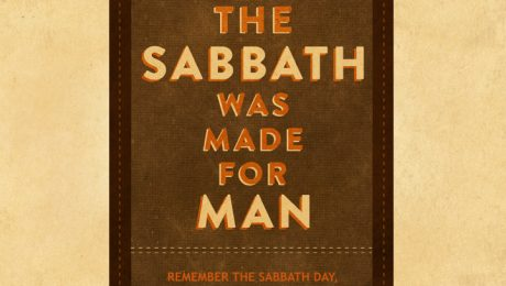 The-Sabbath-Was-Made-For-Man_STD copy.001